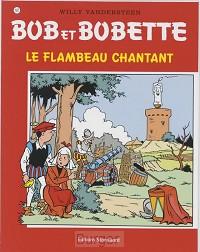 Bob et Bobette Le Flambeau chantant