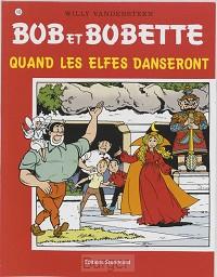 BOB BOBETTE 168 LES ELFES DANSERONT