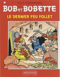 Bob et Bobette Le dernier feu follet