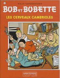 Bob et Bobette 282 Les cerveaux cambrioles
