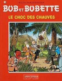 BOB BOBETTE 284 LE CHOC DES CHAUVES