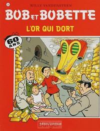 BOB BOBETTE 288 L'OR QUI DORT