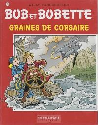 BOB BOBETTE 293 GRAINES DE CORSAIRE