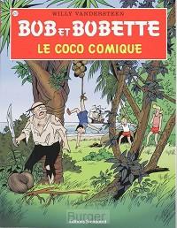 BOB BOBETTE 217 LE COCO COMIQUE