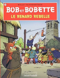 BOB BOBETTE 257 LE RENARD REBELLE