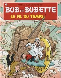 Bob et Bobette 305 Le fil du temps