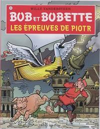 Bob et Bobette 253 Les Epreuves de Piotr