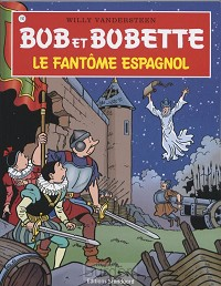 Bob et Bobette 150 Le fantome espagnol