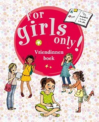 For girls only Vriendinnenboek