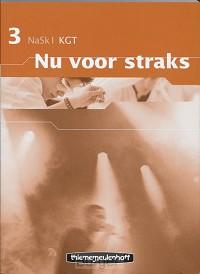 Nu voor straks - Nask1 3 KGT Werkboek