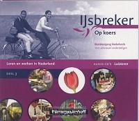 IIJSBREKER 3 LEREN EN WERKEN IN NED CD-AUDIO