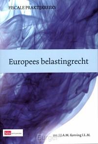 Fiscale Praktijkreeks Europees Belastingrecht