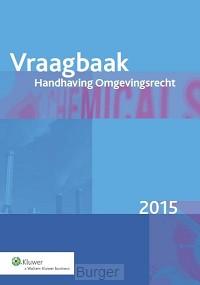 Vraagbaak handhaving omgevingsrecht / 2015