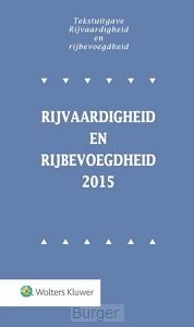 Rijvaardigheid en rijbevoegdheid / 2015