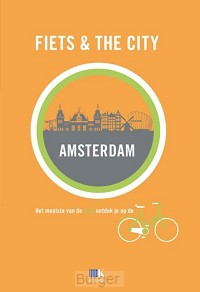 Fiets & The City: Amsterdam