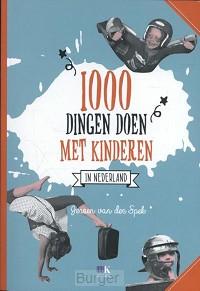 1000 dingen doen met kinderen in nederla