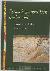 Fysische geografie van Nederland Fysisch-geografisch onderzoek