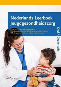 Nederlands leerboek jeugdgezondheidszorg / deel A Organisatie