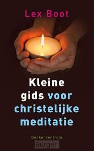 Kleine gids voor christelijke meditatie