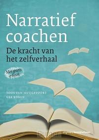 Narratief coachen - De kracht van het zelfverhaal