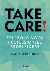 Take care! - Zelfzorg voor professioneel begeleiders