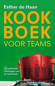Kookboek voor teams - 20 praktische oefeningen voor de teamcoach