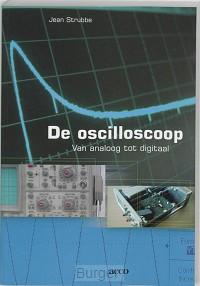 De oscilloscoop