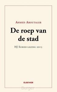 Elsevier H.J.Schoo-lezing 2015  De roep van de stad