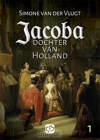 Jacoba, dochter van Holland - grote letter uitgave