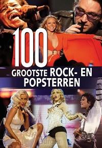 100 Grootste rock-en popsterren uit de geschiedenis