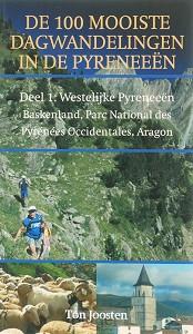 De 100 mooiste dagwandelingen in de Pyreneeen / 1 Westelijke Pyreneeën