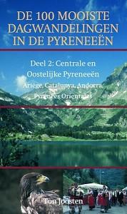 De 100 mooiste dagwandelingen in de Pyreneeen / 2 Centrale en Oostelijke Pyrenee