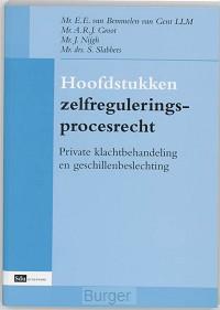 Hoofdstukken zelfreguleringsprocesrecht
