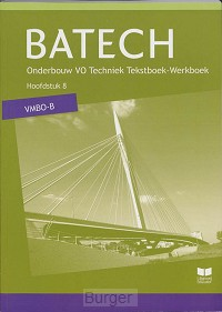 Batech deel 2 vmbo-b Tekstboek/Werkboek 8