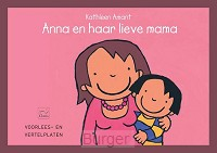 Voorlees- en vertelplaten Anna en haar lieve mama