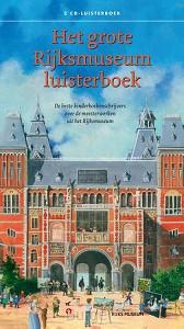 Het grote Rijksmuseum luisterboek, Luisterboek 2 CD's met Boekje