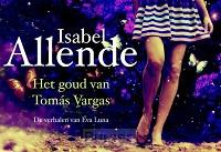Het goud van Tomás Vargas/Verhalen van Eva Luna DL