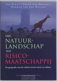 Van natuurlandschap tot risicomaatschappij