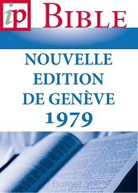 La Bible - Nouvelle edition de Geneve 1979