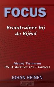 Focus breintrainer bij de Bijbel - / 3 Korinti