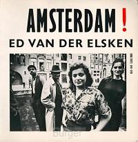 Ed van der Elsken - Amsterdam!