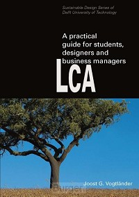 A practical guide to LCA for students designers and business managers