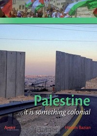 Palestine... It is something colonial
