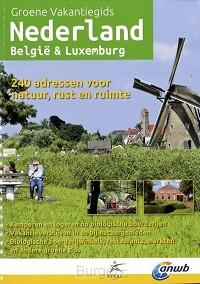 Groene Vakantiegids Nederland, Belgie & Luxemburg