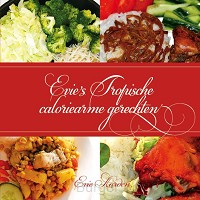 Evie's Tropische caloriearme gerechten