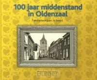 100 jaar middenstand in Oldenzaal