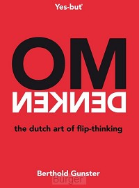 Omdenken, the Dutch art of flip-thinking