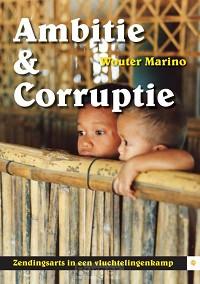 Ambitie & corruptie