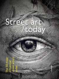 Street art today (E-boek - ePub-formaat)