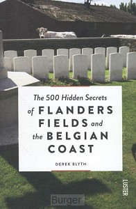 The 500 hidden secrets of Flanders Fields and the Belgian Coast